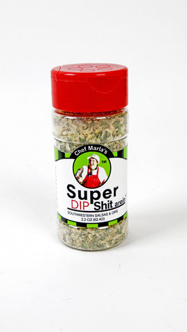 Super Dip Shit arein' Seasoning