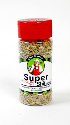 Super Shootin' The Shit arein' Seasoning