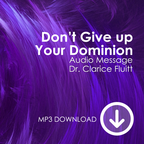 Don't Give up Your Dominion Mp3