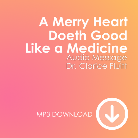 A Merry Heart Doeth Good Like a Medicine MP3s