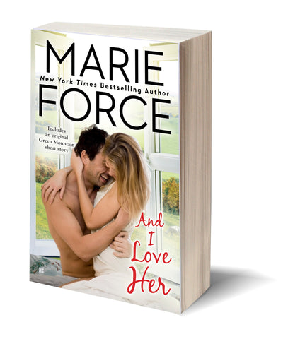 And I Love Her, Green Mountain Series, Book 4