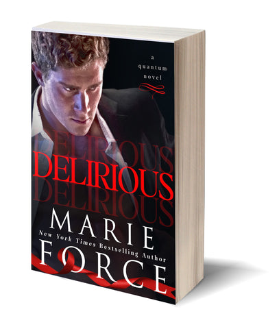 Delirious, Book 6, Quantum Series