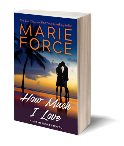 How Much I Love, Miami Nights Series, Book 3