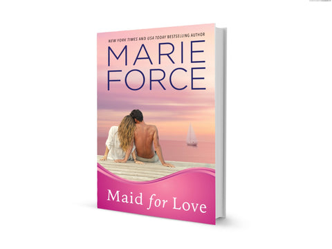 Hard Cover Maid for Love, Gansett Island Series, Book 1