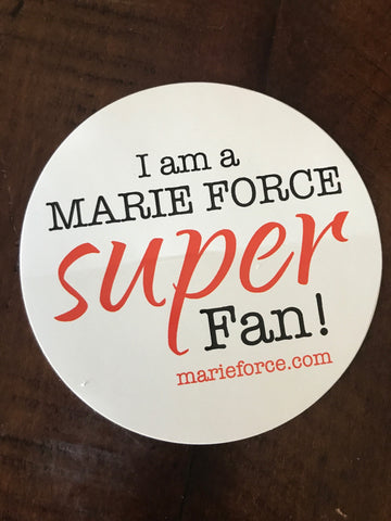 Marie Force Super Fan Sticker