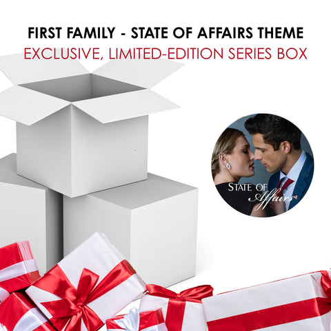 PREORDER First Family Series Box—State of Affairs Included **SHIPS WEEK OF APRIL 12**