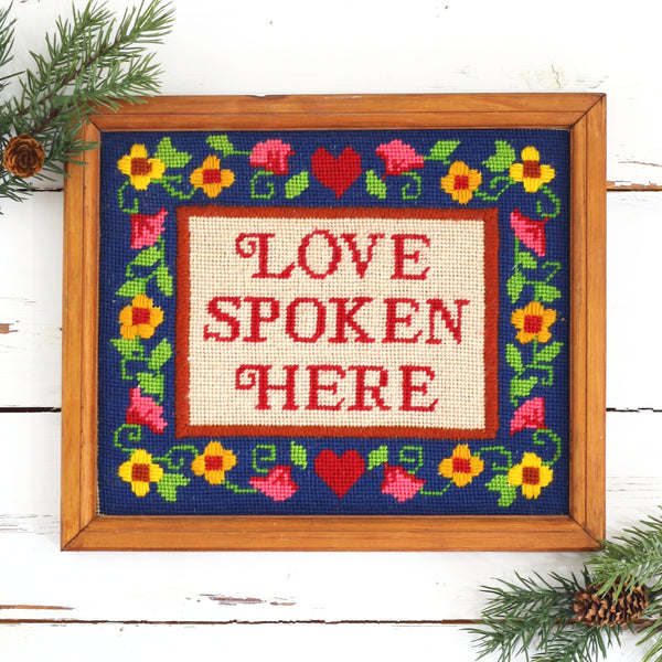 SOLD - Vintage Love Spoken Here Needlepoint