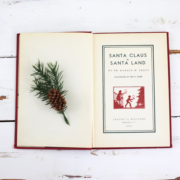 SOLD - Vintage 1942 Christmas Book / Santa Claus in Santa Land by Dr. Harold W. Trott
