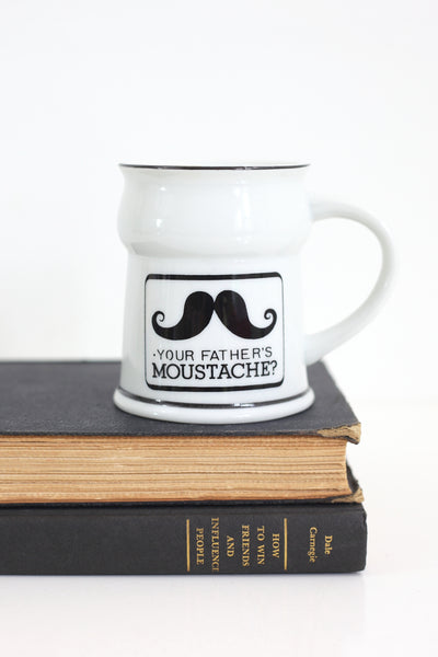 Vintage Your Father's Moustache Mug