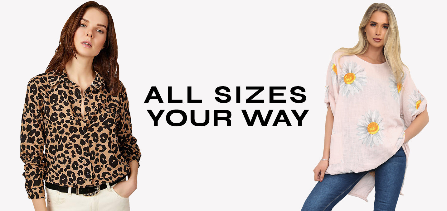 All Sizes Your Way