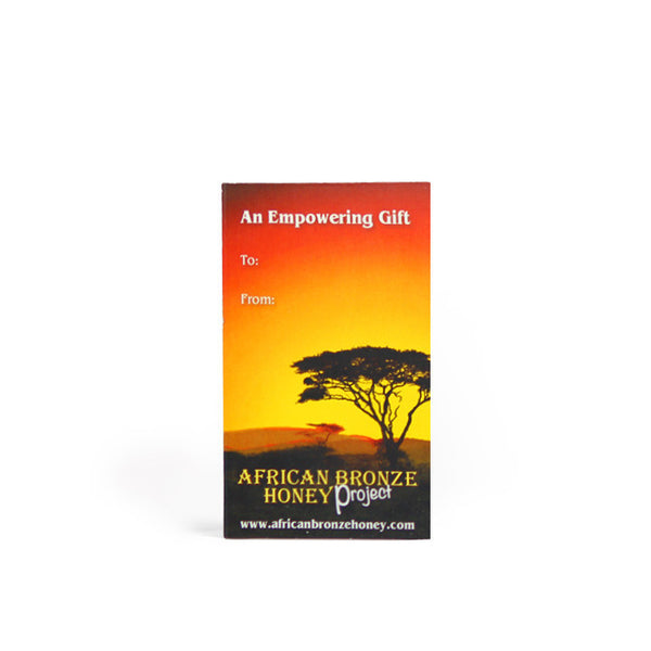 African Bronze Honey Gift Card. Give an gift that contains all of our organic, fair-trade, raw, honey products from a tropical forest in Zambia. Empower your gift giving!