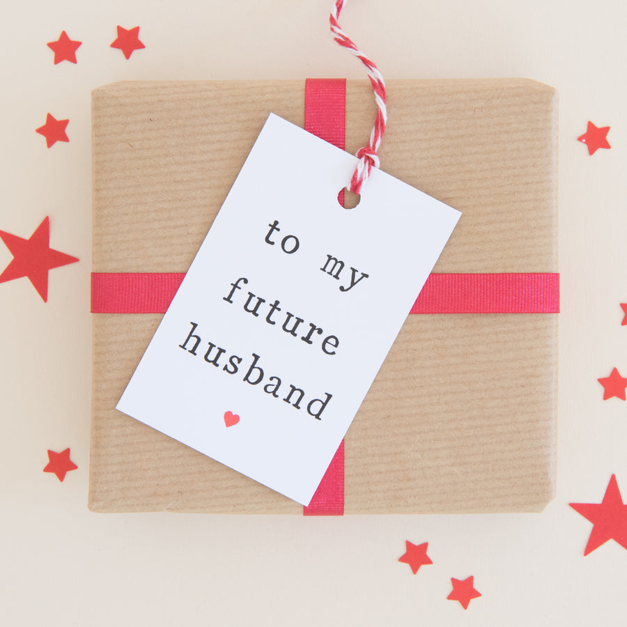 'To my future husband or future wife' Gift Tag Gift Tag - The Two Wagtails