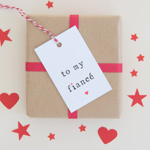 'To my fiancé or fiancee' Gift Tag Gift Tag - The Two Wagtails