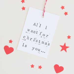 'All I want' Christmas Gift Tag Gift Tag - The Two Wagtails