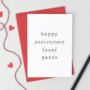 Happy Anniversary Lover Pants Card Card - The Two Wagtails