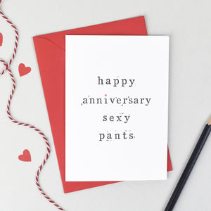 Happy Anniversary Sexy Pants Card Card - The Two Wagtails