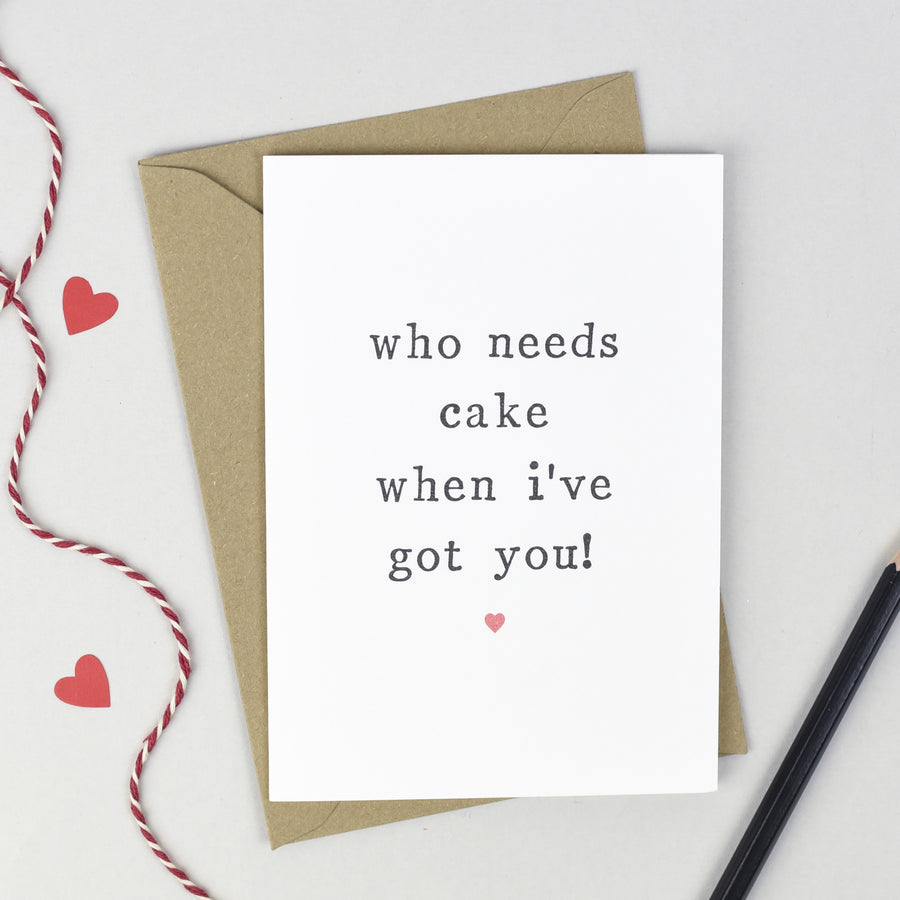 Personalised 'Who Needs' Anniversary Card Card - The Two Wagtails