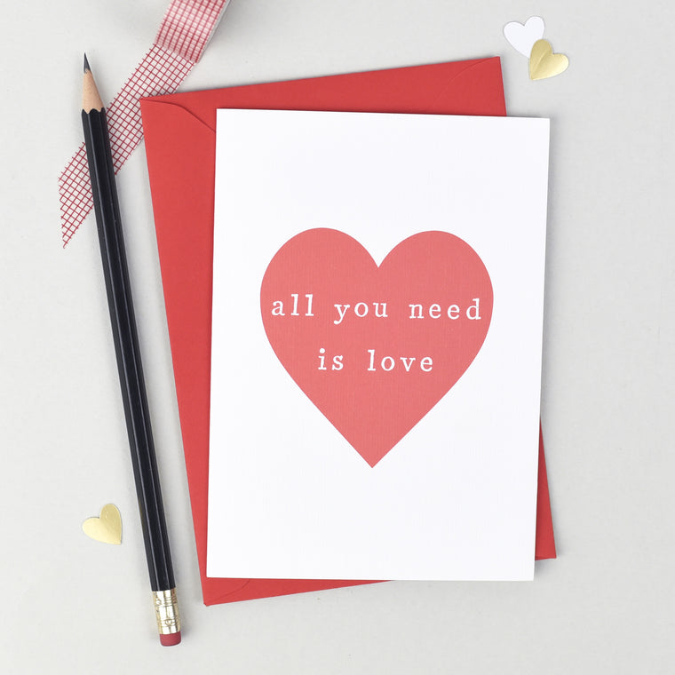 'All You Need Is Love' Anniversary or Valentines Card - The Two Wagtails