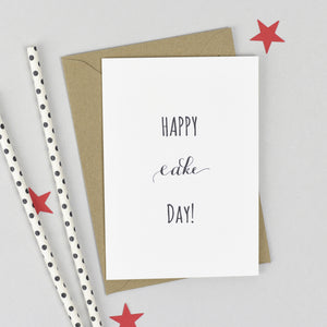 Happy Cake Day Birthday Card Card - The Two Wagtails