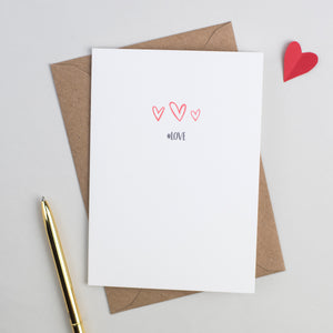 '#LOVE' Anniversary or Valentines Card Card - The Two Wagtails