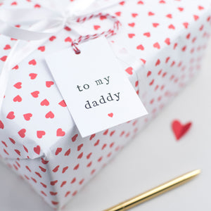 To my Daddy Fathers Day Gift Tag