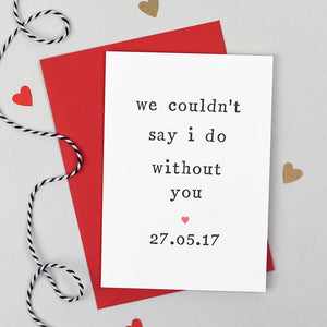 couldn't say i do wedding card