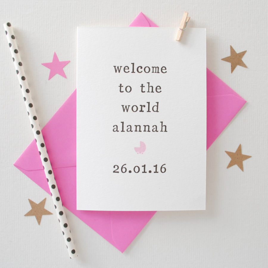 Personalised 'Welcome To The World' New Baby Card Card - The Two Wagtails