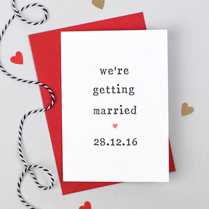 were getting married wedding card