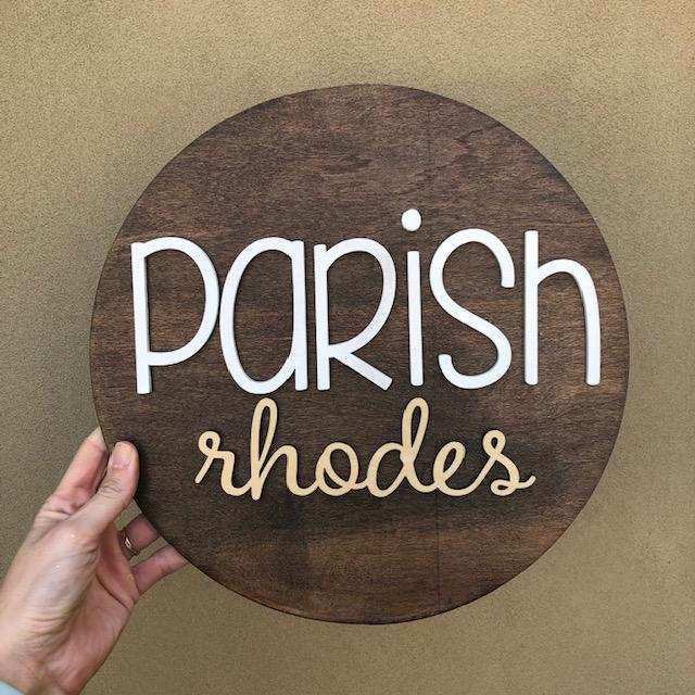 Round Name Sign, 12""