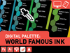 Digital Palette: World Famous Ink