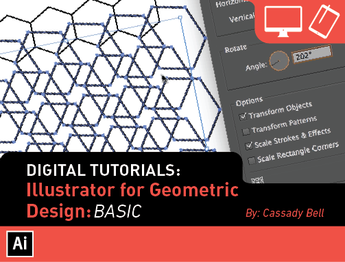 Digital Tutorials: Illustrator for Geometric Design (Basic)
