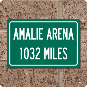 Personalized Highway Distance Sign To: Amalie Arena, Home of the Tampa Bay Lightning
