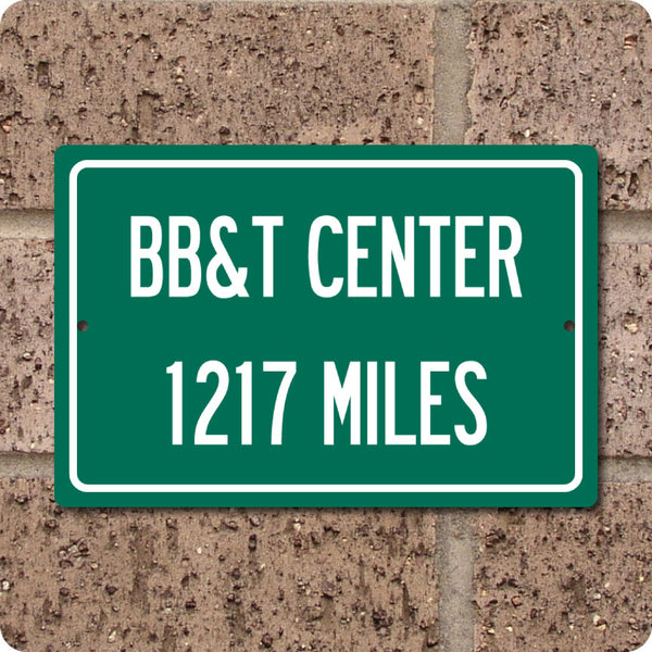 Personalized Highway Distance Sign To: BB&T Center, Home of the Florida Panthers