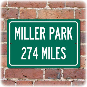 Personalized Highway Distance Sign To: Miller Park, Milwaukee Brewers