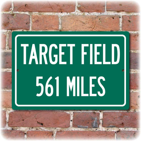 Personalized Highway Distance Sign To: Target Field, Home of the Minnesota Twins