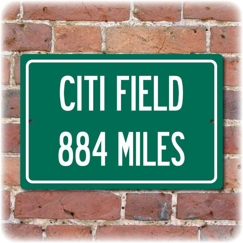 Personalized Highway Distance Sign To: CITI Field, Home of the New York Mets