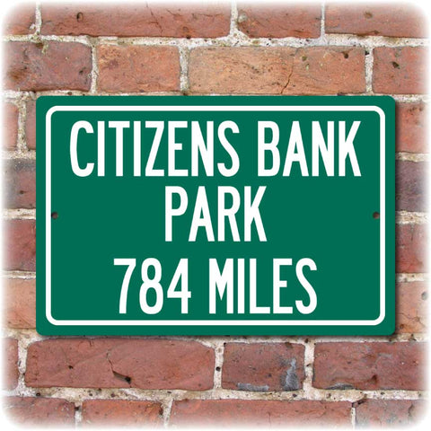 Personalized Highway Distance Sign To: Citizens Bank Park, Home of the Philadelphia Phillies