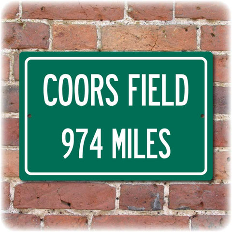 Personalized Highway Distance Sign To: Coors Field, Home of the Colorado Rockies