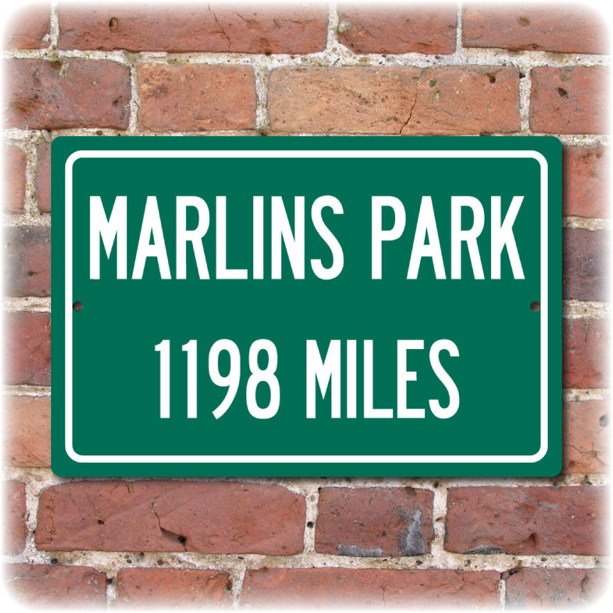 Personalized Highway Distance Sign To: Marlins Park, Home of the Miami Marlins