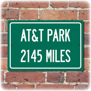 Personalized Highway Distance Sign To: AT&T Park, Former Home of the San Francisco Giants