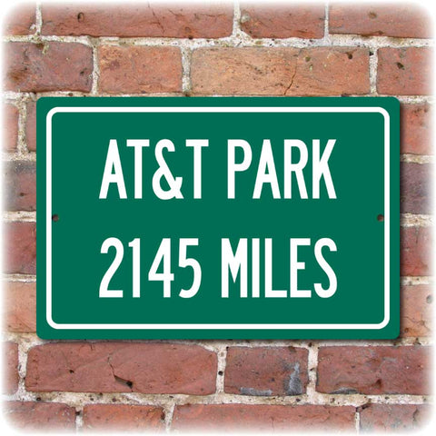 Personalized Highway Distance Sign To: AT&T Park, Home of the San Fransisco Giants