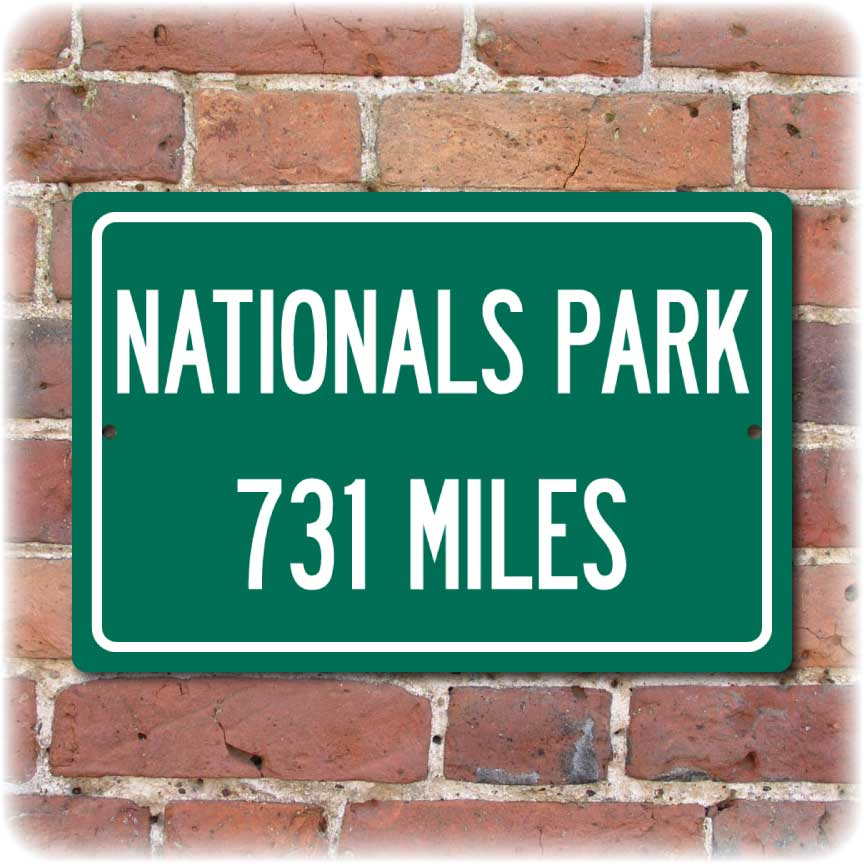 Personalized Highway Distance Sign To: Nationals Park, Home of the Washington Nationals