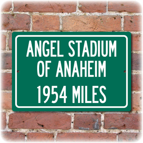 Personalized Highway Distance Sign To: Angel Stadium of Anaheim, Home of the Los Angeles Angels