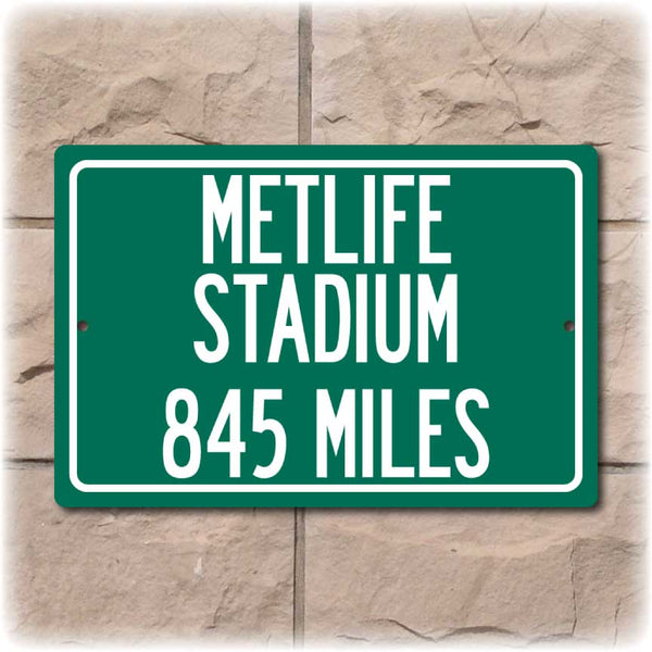 Personalized Highway Distance Sign To: MetLife Stadium, Home of the New York Giants & New York Jets