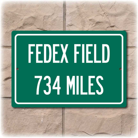 Personalized Highway Distance Sign To: FedEx Field, Home of the Washington DC football team