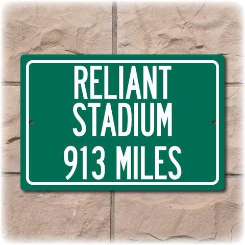 Personalized Highway Distance Sign To: Reliant Stadium, Past Home of the Houston Texans