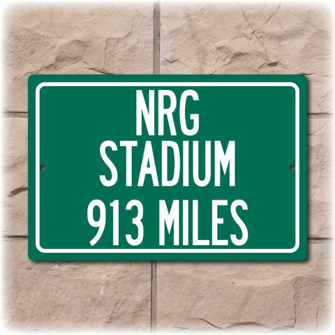 Personalized Highway Distance Sign To: NRG Stadium, Home of the Houston Texans