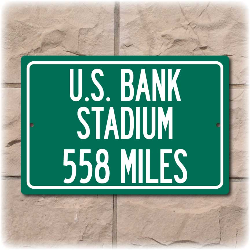Personalized Highway Distance Sign To: U.S. Bank Stadium, Home of the Minnesota Vikings