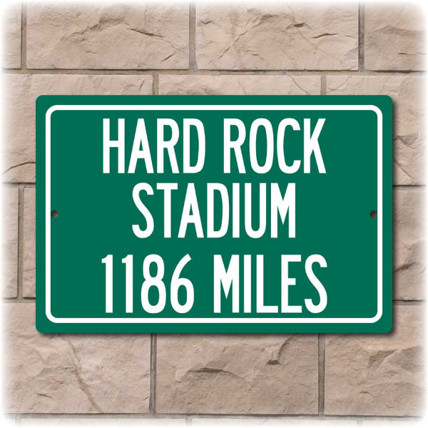 Personalized Highway Distance Sign To: Hard Rock Stadium, Home of the Miami Dolphins
