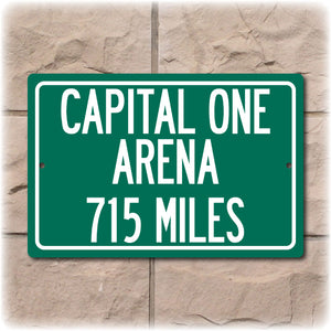 Personalized Highway Distance Sign To: Captial One Arena, Home of the Washington Capitals & Wizards